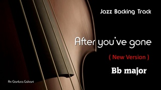 New Jazz Backing Track AFTER YOU'VE GONE Bb Classic Standard REAL LIVE BAND Play Along Jazzing Mp3