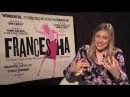 Greta Gerwig Interview -- Frances Ha