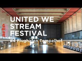 Liz Kosack, Juliana Huxtable, FJAAK, Blawan, Nur Jaber - Live  United We Stream Festival #4 x Flughafen Tempelhof 2020