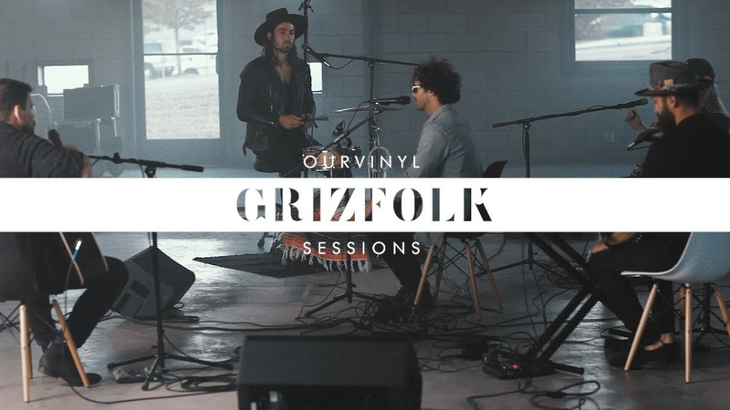 Grizfolk In My Arms OurVinyl Sessions