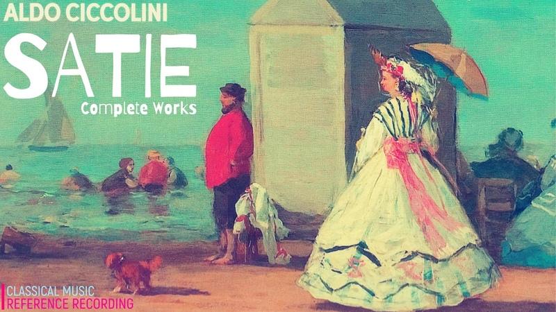 Satie by Aldo Ciccolini - Complete Piano Works, Gymnopedie, Ogive.. Presentation (ref. record.)