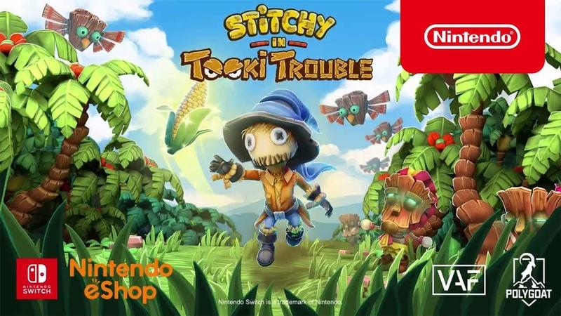 Stitchy in Tooki Trouble Трейлер Nintendo Switch