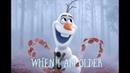 FROZEN 2 SONG   WHEN I AM OLDER LYRICS  FROZEN 2 WHEN I AM OLDER   OLAF   JOSH GAD