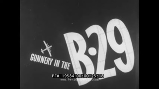 """"""" GUNNERY IN THE B-29 """"  ANIMATED B-29 SUPERFORTRESS CREW TURRET COMPUTER TRAINING FILM   19584"""