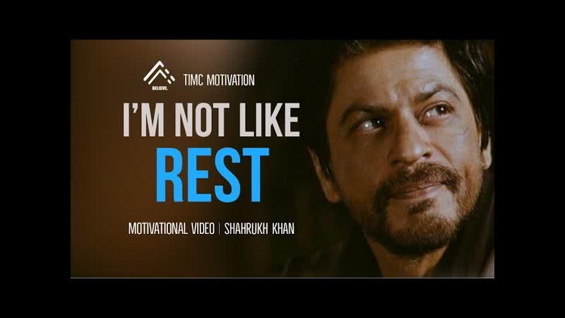 IM NOT LIKE REST Shahrukh Khan Motivational Video Student Motivation 2021