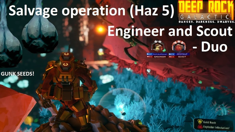 Salvage operation (Haz 5) l Engineer and Scout - Duo l Dense biozone l Gold rush exploder infection