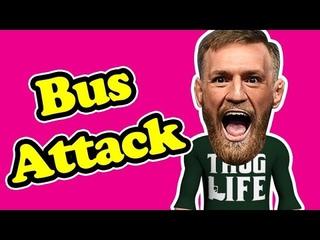 Conor Mcgregor Bus Attack !