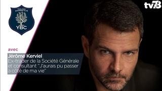 YBC. Jérôme Kerviel, Ex-trader de la Société Générale et consultant