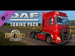 """Обзор нового DLC """"DAF Tuning Pack"""" для Euro Truck Simulator 2"""