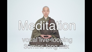 Live-looping for Meditation【mindfulness/yoga/exercise/sleep】