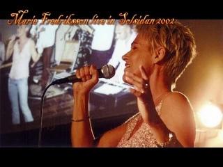 Marie Fredriksson Audio-live Solsidan 2002