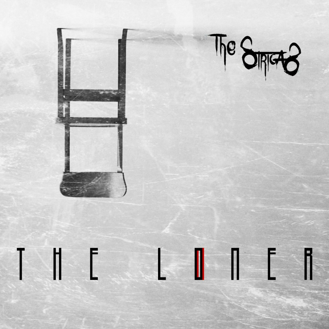 The Strigas - The Loner [EP]