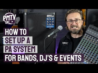 How To Set Up A PA System - 3 Easy Steps For Bands, Singers & DJ's