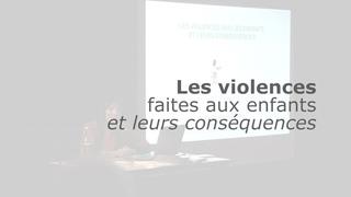 Les violences faites aux enfants | Muriel Salmona | UPA