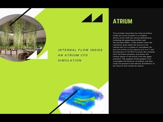 ANSYS FLUENT Training: Internal Airflow Inside an Atrium Building CFD Simulation