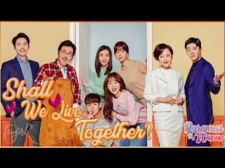 Shall We Live Together [EP46] DoramasTC4ever