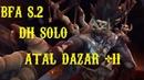 S2 DH solo Atal'Dazar 11
