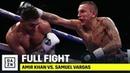 FULL FIGHT | Amir Khan vs. Samuel Vargas