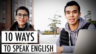 10 WAYS TO SPEAK ENGLISH CONFIDENTLY
