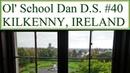 Ol' School Dan D.S. 40 | Kilkenny, Ireland