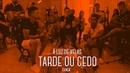 I Love Pagode Tarde ou Cedo Cover Os Travessos À Luz de Velas