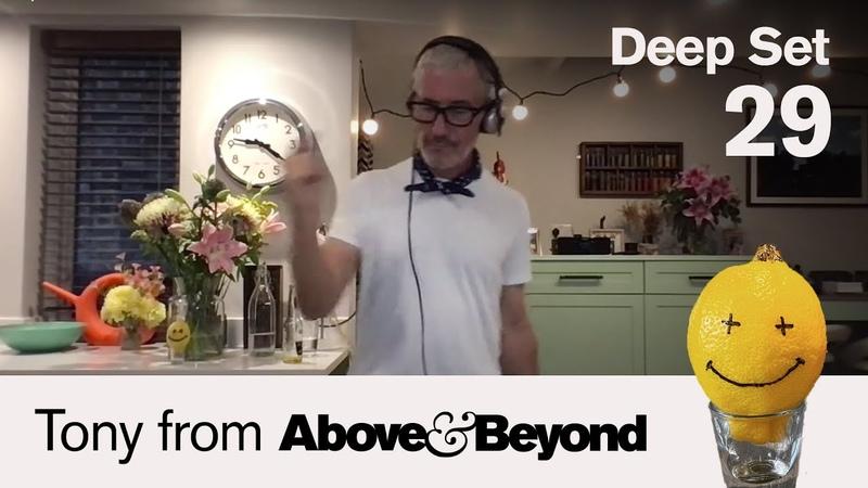 Tony from A B Deep Set 29 4 hour DJ set @Anjunadeep