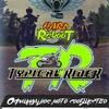 Типичный Райдер  |  Typical Rider
