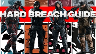 The ULTIMATE Hard Breach Guide For Rainbow Six Siege