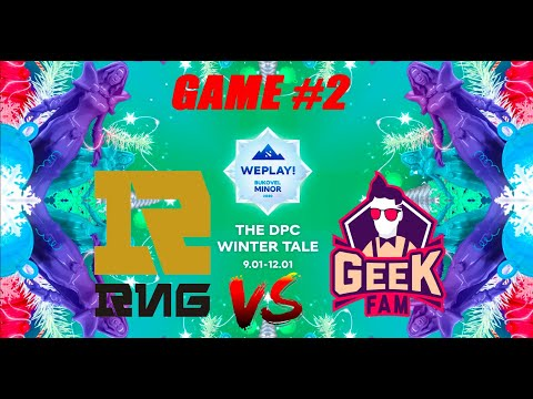 RNG vs GEEKFAM Bukovel Minor 2020 Upper Bracket Finals Bo3 WePlay CRAZY GAME Game 2