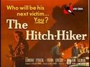 ФИЛЬМЫ РЕКОМЕНДУЕМЫЕ К ПРОСМОТРУ: Автостопщик (The Hitch-Hiker) 1953.
