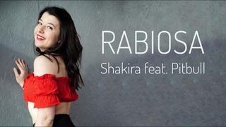Rabiosa - Shakira feat. Pitbull choreography by Sonya