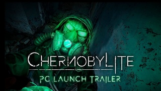 Chernobylite PC Launch trailer