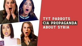 The Young Turks (TYT) repeats CIA talking points on Syria
