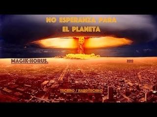 no esperanza para el planeta by magiK Horus