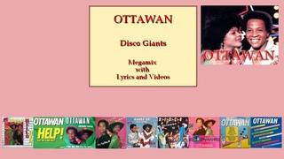 Ottawan - Disco Giants - Megamix with Lyrics and Videos - by Mat C