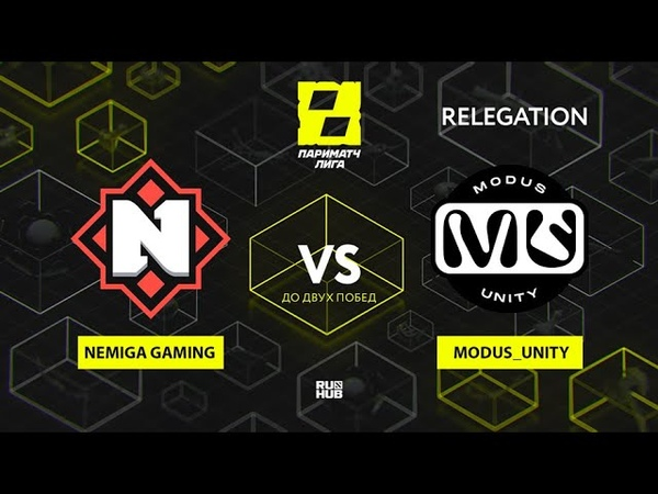 Nemiga Gaming vs Modus Unity Лига Париматч Relegation bo3 game 2 Lex 4ce