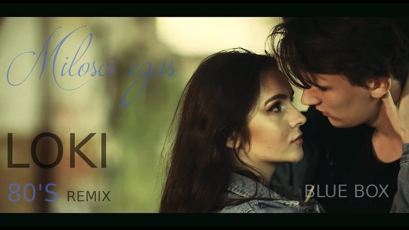 BLUE BOX Miłości czas Loki 80's Remix Disco Polo 2020