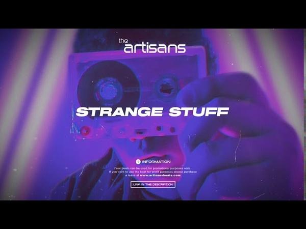 Футуристичный Бит Для Рэпа 2020 Strange Stuff prod The ARTISANS