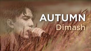 """AUTUMN"" - Nature and colors of autumn, featuring Dimash Kudaibergen (Full HD 1080p)"
