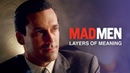 Mad Men — Layers of Meaning