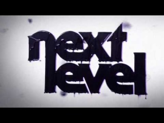 NEXT LEVEL  teaser【BROTHERS FACTORY 2010】