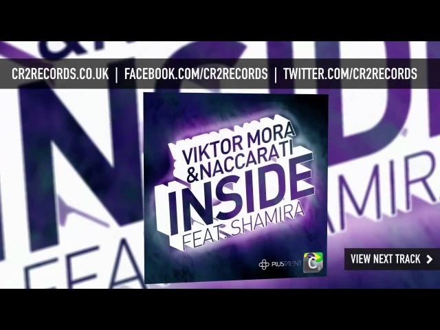 Viktor Mora Naccarati feat Shamira - Inside (Under Construction Remix) CR2 Records