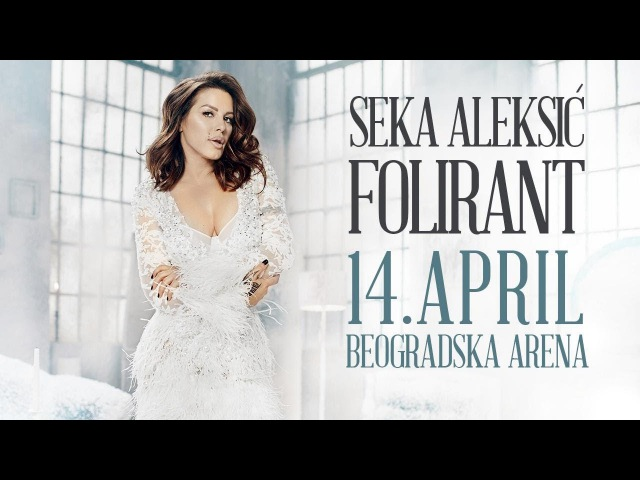 SEKA ALEKSIC - FOLIRANT - (OFFICIAL VIDEO 2018) 4K