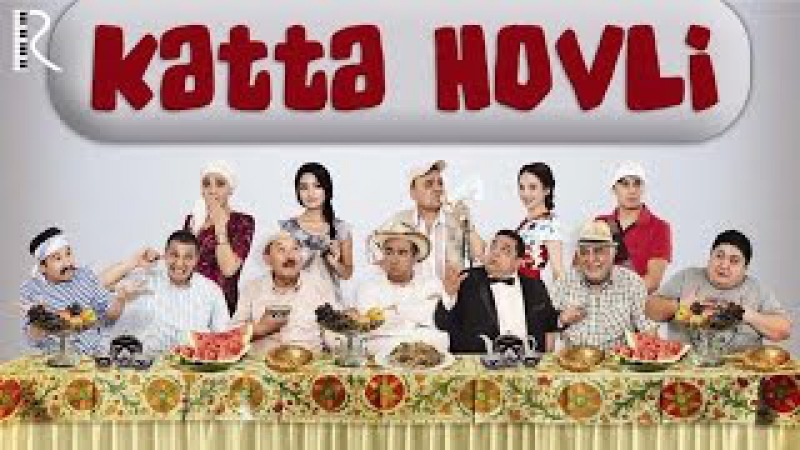 Katta hovli (ozbek film) | Катта ховли (узбекфильм)