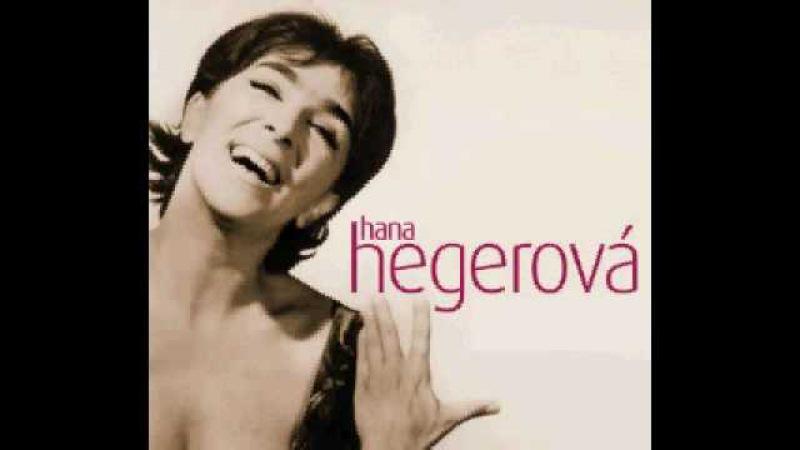 Hana Hegerová - Žila som správne