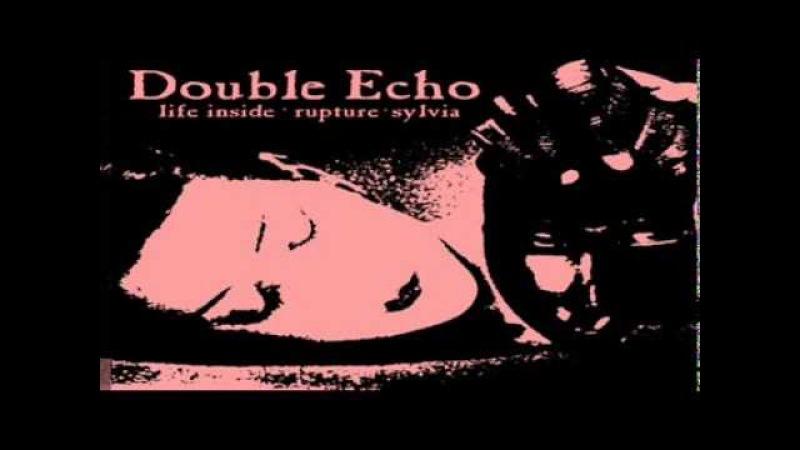 Double Echo Sylvia