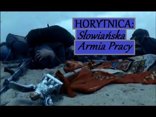 Horytnica Słowiańska Armia Pracy teledysk