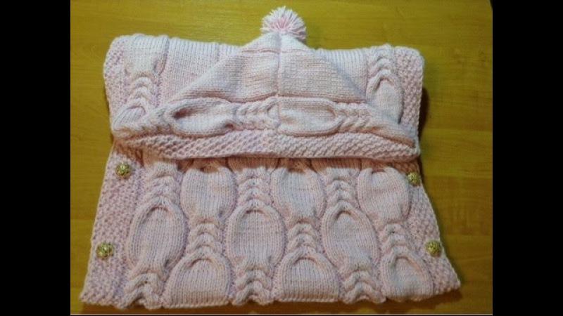 Как связать конверт детский от 0 до 9 месяцев How to tie a blanket for children 0 to 9 months