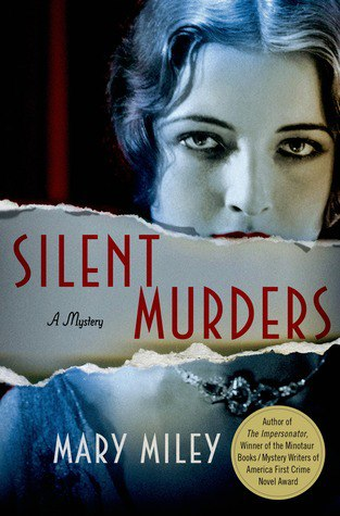 SILENT MURDERS BY MARY MILEY