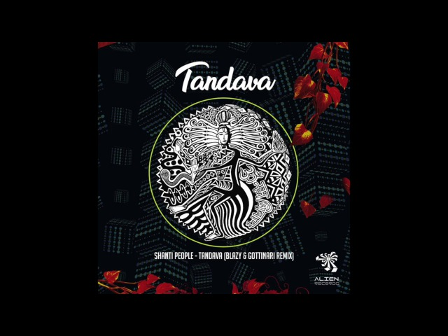 Shanti People - Tandava (Blazy Gottinari Remix)